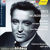 Rarities from Opera & Operetta / Wunderlich, et al