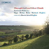 Through Gold and Silver Clouds - Delius, Elgar, etc