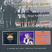Graham Collier: Down Another Road/Songs for My Father/Mosaics