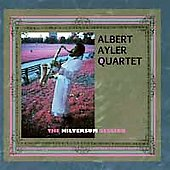 Albert Ayler: The Hilversum Session [Remaster]