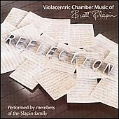 Reflection - Violacentric Chamber music of Scott Slapin