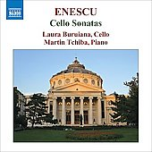 Enescu: Sonatas for Cello and Piano Op 26 / Laura Buruiana, Martin Tchiba