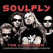 Soulfly: The Lowdown