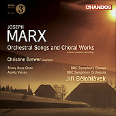 Marx: Orchestral Songs & Choral Works / Belohl&aacute;vek, Brewer, Roberts, Titus, et al