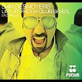 Daniel Desnoyers: Live at Pacha Club Brazil