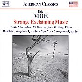 American Classics - Moe: Strange Exclaiming Music, etc / Macomber, Gosling, et al