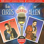 King Curtis: King Curtis Meets Lee Allen