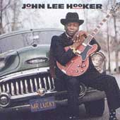 John Lee Hooker: Mr. Lucky