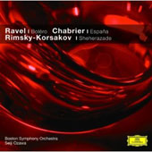 Ravel: Bol&#233;ro; Chabrier: Espa&#241;a; Rimsky-Korsakov: Sheherazade