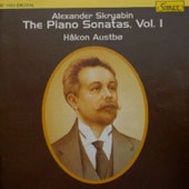 Alexander Skryabin: The Piano Sonatas, Vol. 1