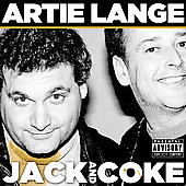 Artie Lange: Jack and Coke [PA]