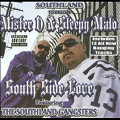 Mister D/Sleepy Malo: South Side Love [PA]