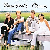 Original Soundtrack: Songs from Dawson's Creek