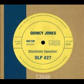 Quincy Jones: Stockholm Sweetnin'