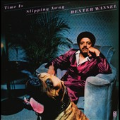 Dexter Wansel: Time Is Slipping Away