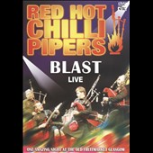 The Red Hot Chilli Pipers: Blast Live [DVD]