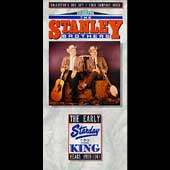 The Stanley Brothers: Early Starday-King Years 1958-1961 [Box]
