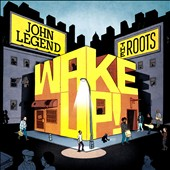 John Legend/The Roots: Wake Up! [Digipak]