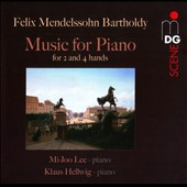 Mendelssohn: Music for Piano for 2 and 4 hands