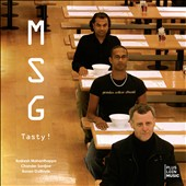 MSG/Chander Sardjoe/Ronan Guilfoyle/Rudresh Mahanthappa: Tasty ! [Digipak]