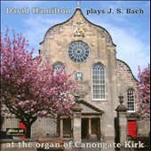 J.S. Bach: Organ Works / Hamilton