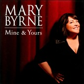 Mary Byrne (X-Factor): Mine And Yours