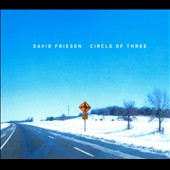 David Friesen: Circle of Three [Slipcase]