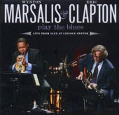 Eric Clapton/Wynton Marsalis: Play the Blues: Live from Jazz at Lincoln Center