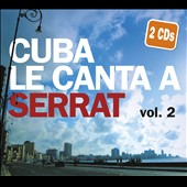 Various Artists: Cuba le Canta a Serrat, Vol. 2