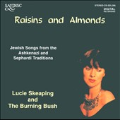 The Burning Bush/Lucie Skeaping: Raisins and Almonds
