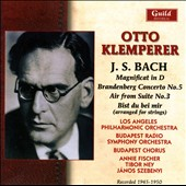 J.S. Bach: Magnificat in D; Brandenburg Concerto No. 5; Air from Suite No. 3 at al. / Otto Klemperer, Annie Fischer