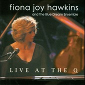 Fiona Joy Hawkins: Live At the Q