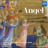 Angel: Sacred Anthems for Treble Voices / Saint Ignatius Loyola Children's Choir