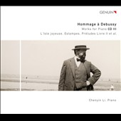 Hommage &#225; Debussy, Vol. 3 - L'Isle joyeuse; Estampes; Preludes Book II, et al. / Chenyin Li, piano