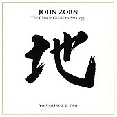 John Zorn (Composer): The Classic Guide to Strategy