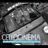 Cellocinema - music for cello & piano by Rota, Herrmann, Piazzolla, Catalani, Janacek, Chaplin et al. / Eckart Runge, cello; Jacques Ammon, piano