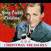 Bing Crosby: Christmas Treasures: Bing Crosby Christmas