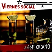 Various Artists: Viernes Social: A Lo Mexicano