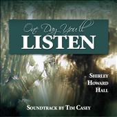 Shirley Howard Hall: Listen