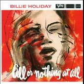 Billie Holiday: All or Nothing at All [Apo] *