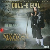 Doll-E Girl: Steel Banging Mafiosa Stories [PA]