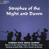 Strophes of the Night and Dawn / Florida State Brass Quintet