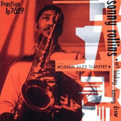 The Modern Jazz Quartet/Sonny Rollins: Sonny Rollins with the Modern Jazz Quartet