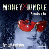 Terri Lyne Carrington: Money Jungle: Provocative in Blue *