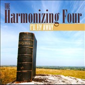 The Harmonizing Four: I'll Fly Away *