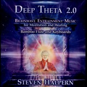 Steven Halpern: Deep Theta 2.0: Brainwave Entrainment Music For