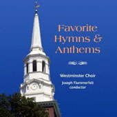 Favorite Hymns & Anthems / Westminster Choir