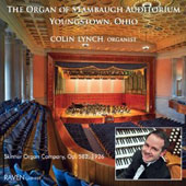 The Organ of Stambaugh Auditorium, Youngstown, Ohio: Whitlock, Ducasse, Parry & Vierne / Colin Lynch, organ