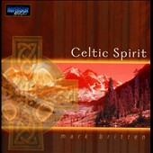 Mark Britten: Celtic Spirit *