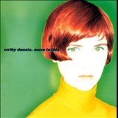 Cathy Dennis: Move to This [Expanded Edition]